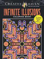 Creative Haven Infinite Illusions Coloring Book (Adult Coloring)