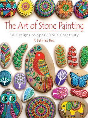 Bog, paperback The Art of Stone Painting af F. Sehnaz Bac