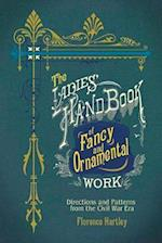 Ladies' Hand Book of Fancy and Ornamental Work