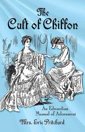 Bog, paperback The Cult of Chiffon af Marian Elizabeth Pritchard