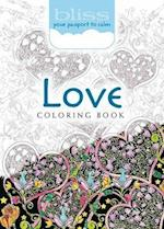 Bliss Love Coloring Book (Adult Coloring)