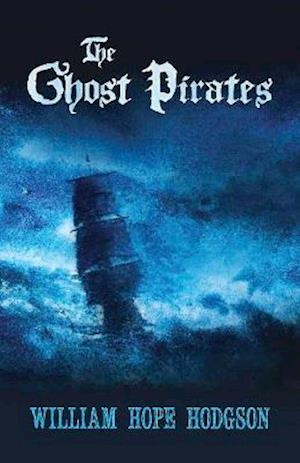 Bog, paperback Ghost Pirates af William Hodgson