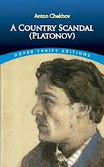A Country Scandal (Platonov) (Dover Thrift Editions)