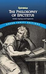 The Philosophy of Epictetus (Dover Thrift Editions)