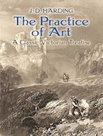 The Practice of Art: A Classic Victorian Treatise