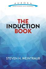 The Induction Book (Aurora Dover Modern Math Originals)