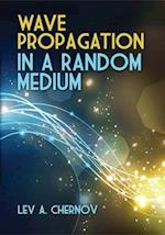 Wave Propagation in a Random Medium (Dover Books on Physics)