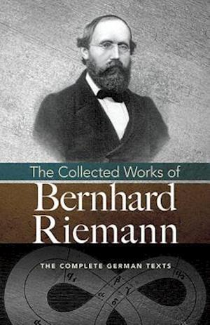 Collected Works of Bernhard Riemann