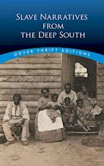 Slave Narratives From the Deep South