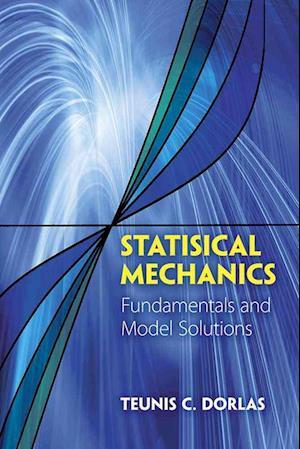 Bog, paperback Statistical Mechanics af Teunis C. Dorlas