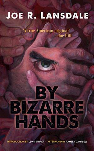 By Bizarre Hands af Joe R. Lansdale