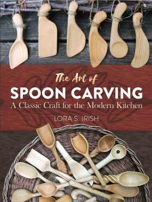 Bog, paperback Art of Spoon Carving af Lora S. Irish