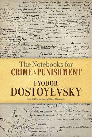 Bog, paperback Notebooks for Crime and Punishment af Fjodor Dostojevskij
