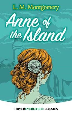 Bog, paperback Anne of the Island af L. M. Montgomery