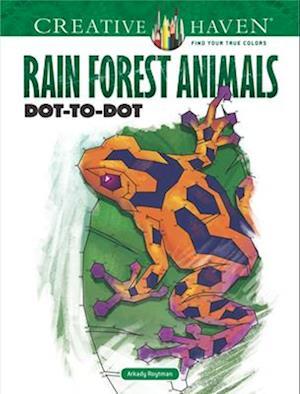 Bog, paperback Creative Haven Rain Forest Animals Dot-To-Dot af Arkady Roytman