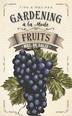 Gardening a la Mode: Fruits