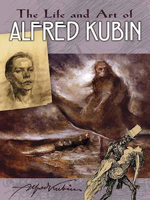 Bog, paperback Life and Art of Alfred Kubin af Alfred Kubin