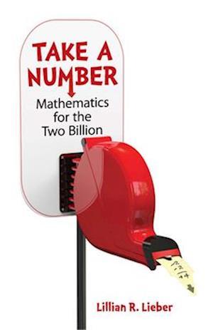 Bog, paperback Take a Number af Lillian R. Lieber, Hugh Gray Lieber