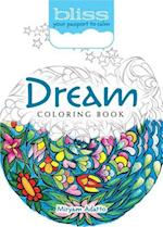 Bliss Dream Coloring Book (Adult Coloring)