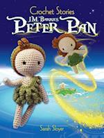 Crochet Stories: J. M. Barrie's Peter Pan af Sarah Sloyer