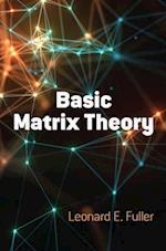 Basic Matrix Theory