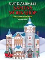 Cut & Assemble Santa's Workshop af Matt Bergstrom