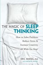 The Magic of Sleep Thinking