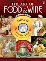 The Art of Food & Wine CD-ROM and Book (Dover Electronic Clip Art)