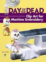 Day of the Dead Clip Art for Machine Embroidery [With CDROM] (Dover Clip Art Embroidery)