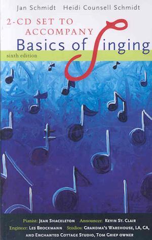 2 CD Set for Schmidt/Counsell Schmidt's Basics of Singing, 6th