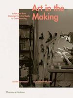 Art in the Making af Glenn Adamson