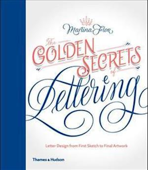 The Golden Secrets of Lettering