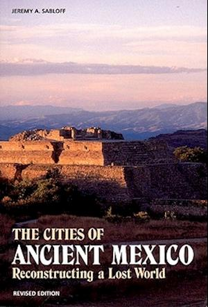 Bog, paperback The Cities of Ancient Mexico af Jeremy A. Sabloff