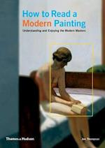 How to Read a Modern Painting af Jon Thompson
