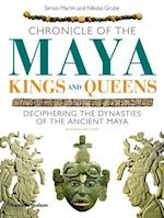 Chronicle of the Maya Kings and Queens (Chronicles)