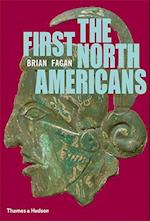 The First North Americans af Brian Fagan