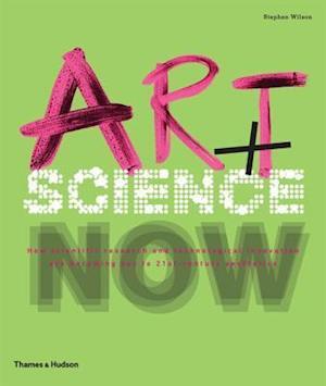 Bog, paperback Art + Science Now af Stephen Wilson