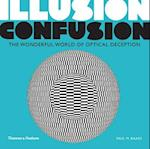 Illusion Confusion:Wonderful World of Optical Illusion