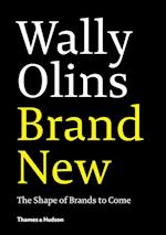 Brand New:Shape of Brands to Come af Wally Olins