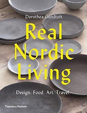 Bog, paperback Real Nordic Living af Dorothea Gundtoft