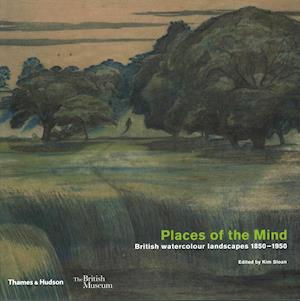 Bog, paperback Places of the Mind: British landscape and watercolours 1850-1950 af Kim Sloan