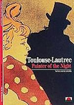 Toulouse-Lautrec: Painter of the Night (New Horizons S)