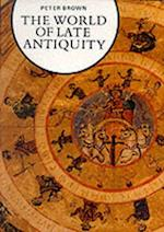 World of Late Antiquity (Library of European Civilization)