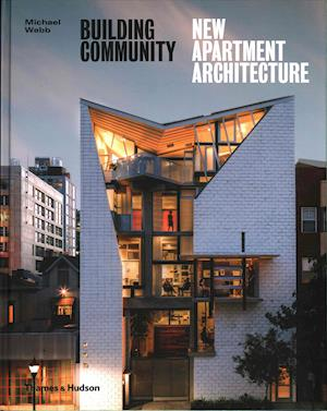 Bog, hardback Building Community: New Apartment Architecture af Michael Webb