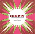 Characters: Cultural Stories Revealed through Typography af Rick Poynor, Stephen Banham