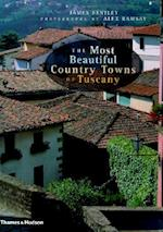 The Most Beautiful Country Towns of Tuscany (The Most Beautiful Villages Series)