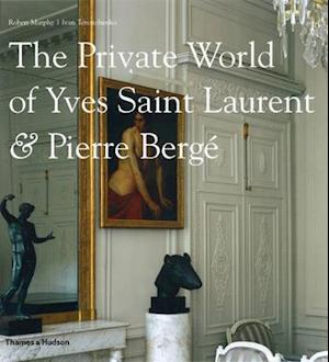 The Private World of Yves Saint Laurent and Pierre Berge