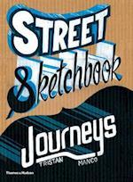 Street Sketchbook: Journeys (Street Graphics / Street Art)