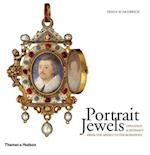 Portrait Jewels: Opulence and Intimacy from Medici to Romanovs
