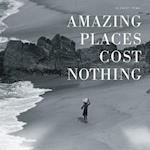 Amazing Places Cost Nothing af Herbert Ypma